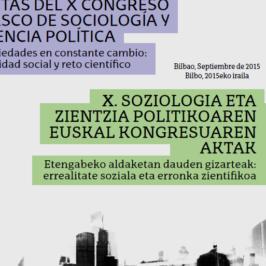 Actas del X Congreso Vasco de Sociología y Ciencia Política